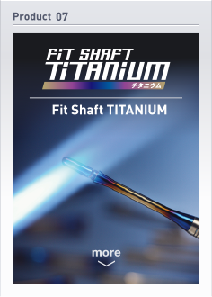Fit Shaft TITANIUM